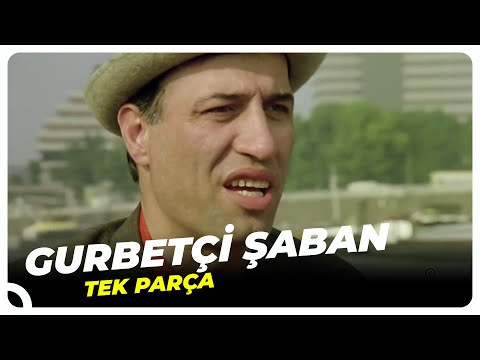 Gurbetçi Şaban - Türk Filmi