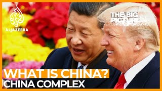 The China Complex Part 2 | The Big Picture