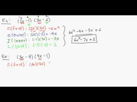 Algebra: Expanding the Product of Two Binomial Factors (FOIL), Part 1