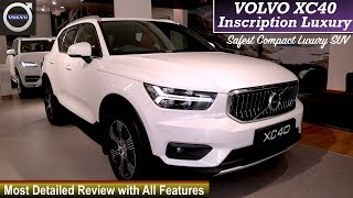 Volvo XC 40 India Detailed Review | Volvo XC 40 Inscription | Volvo XC 40 Features