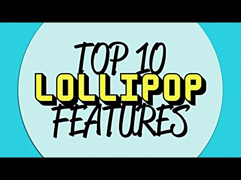 Top 10 Android Lollipop Features