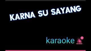 34 Karna Su Sayang 34 Lagu Karaoke Hits Dan Populer
