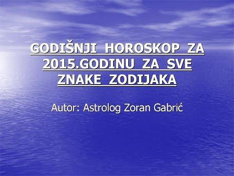 GODISNJI HOROSKOP - ASTRO PROGNOZE ZA  2015.god.