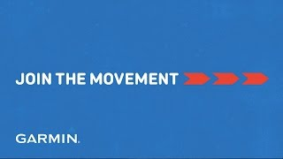 Garmin Wearable Technology: Join the Movement