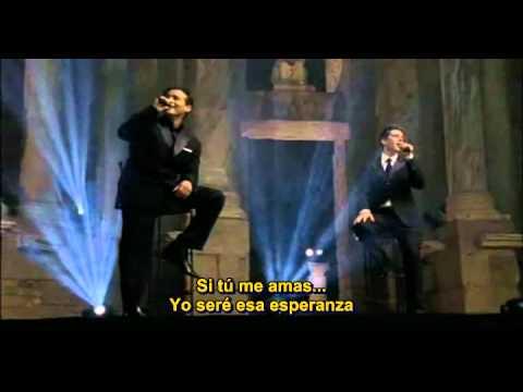 IL DIVO - Si tu me amas - Letra en español