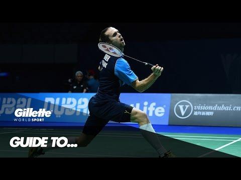 The Art of Badminton | Gillette World Sport
