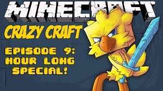 Minecraft Crazy Craft Episode 9: HOUR LONG SPECIAL!