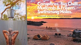 OUTBACK CAMP FIRES | BIG CHILLI MUDCRAB | FROZEN SWIMMING HOLES & A FINGER IN A BUM...............