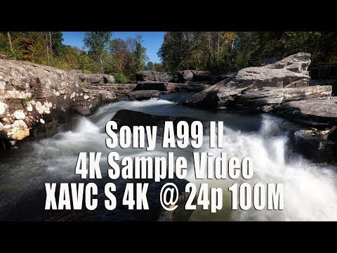 Sony A99 II - 4k Sample Video - Real World and Lab