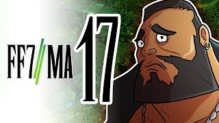 Final Fantasy VII: Machinabridged (#FF7MA) - Ep. 17 - Team Four Star (TFS)
