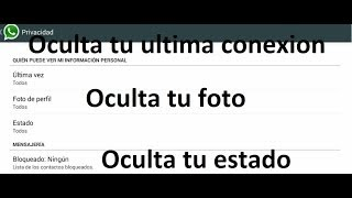 Tutorial Ocultar Conexion, Foto y Estado de WHATSAPP Android