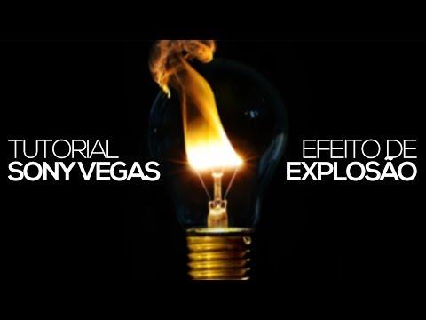 Tutorial Sony Vegas: Efeito de explosão