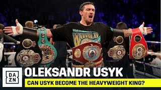 Can Oleksandr Usyk Become The Heavyweight King?