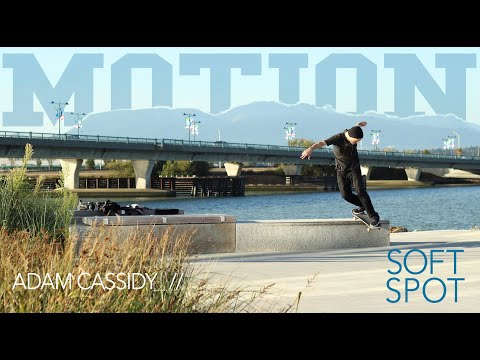 MOTION / SOFT SPOT - ADAM CASSIDY