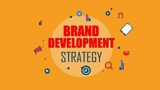 13. Brand Development Strategy