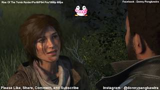 Rise Of The Tomb Raider-GamePlay Walkthrough-Part 6-Undead Soldiers (PS4 Pro)-1080p 60fps
