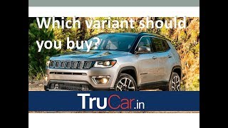 JEEP COMPASS variants explanation || Which Variant should you buy? | Trucar India
