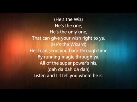 He's The Wiz- The Wiz Live! Lyrics