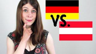 German vs. Austrian   German Speaking Austrian