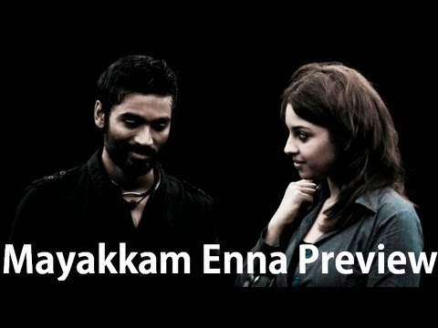 mayakkam enna tamil movie preview [by prashanth]