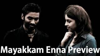 Mayakkam Enna - mayakkam enna tamil movie preview [by prashanth]