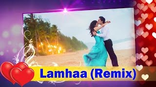 Hindi Romantic Song 2016 - Lamhaa (Remix) by DJ Yawar || Aawaz - E - Arsh (Arsh The Band)