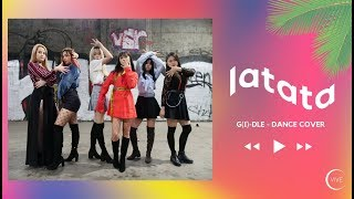 LATATA - (G)IDLE (여자)아이들 Dance Cover / VIVE DANCE CREW