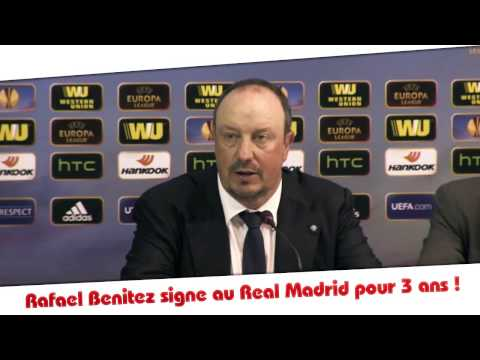 Rafael Benitez signe au Real Madrid pour 3 ans !