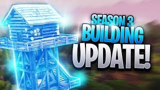 This SEASON 3 BUILDING UPDATE CHANGES EVERYTHING in Fortnite: Battle Royale