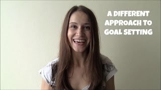 A Different Approach to Goal Setting