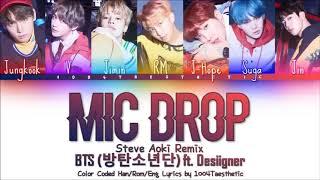 BTS (방탄소년단) - 'MIC Drop (ft. Desiigner) (Steve Aoki Remix)' [Han|Rom|Eng Lyrics]