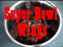Super Bowl Wings Video