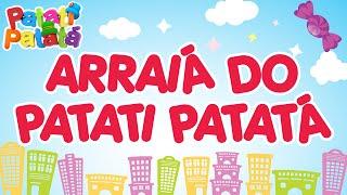 Patati Patatá  - Arraiá do Patati Patatá (DVD Na Cidade dos Sonhos)
