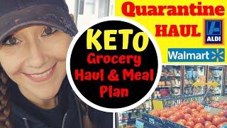 KETO Walmart & Aldi Quarantine Grocery Haul With Meal Plan
