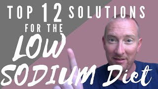 Top 12 Solutions for the Low Sodium Diet! | Avg Guy Cooking