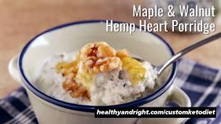 Maple & Walnut Hemp Heart Porridge - Keto Diet Recipe