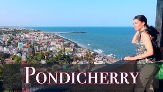 HOW TO TRAVEL PONDICHERRY   FOREIGNER IN INDIA   TRAVEL VLOG IV
