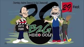 Week 29 Lost & Found - B2G Video Golf