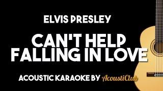 Download Lagu Elvis Presley - Can't Help Falling in Love (Acoustic Guitar Karaoke Lyrics on Screen) Gratis STAFABAND