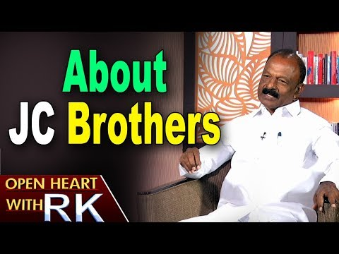 AP PCC Chief Raghuveera Reddy About J.C brothers | Open Heart With RK