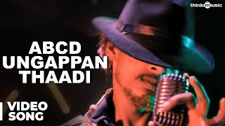 Moodar Koodam - ABCD Ungappan Thaadi Official Full Video Song - Moodar Koodam