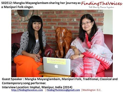 S02e12 Findingthevoices Mangka Mayanglambam Sharing Her Journey As A Manipuri Folk Singer video