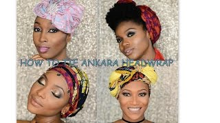 How to tie Ankara Headtie (4 different styles)