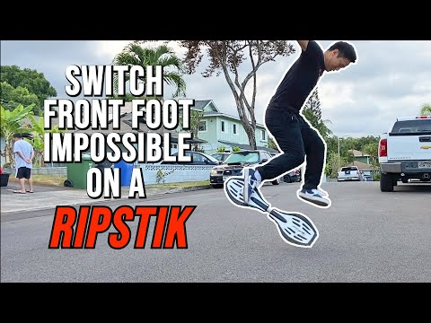 Switch Front Foot Impossible On A RIPSTIK?!