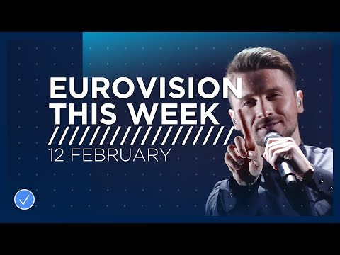 Eurovision This Week: 12 February 2019