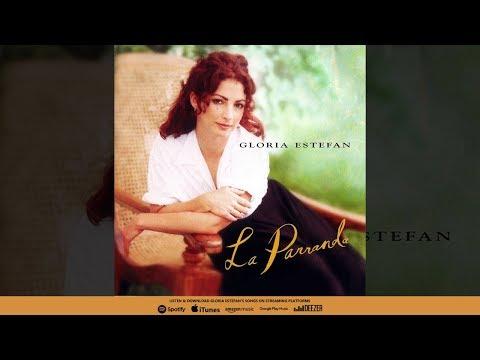Gloria Estefan - La Parranda