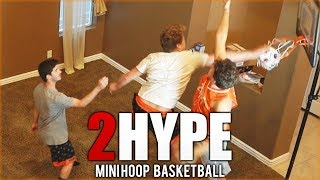 INSANE 2v2 2HYPE MINIHOOP BASKETBALL!
