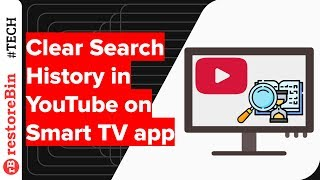 How to Clear Search History on YouTube App Smart TV?
