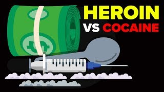 Cocaine vs Heroin - Which Drug is More Dangerous (Drug Addiction)?