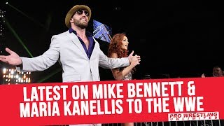 Latest On Mike Bennett & Maria Kanellis To The WWE
